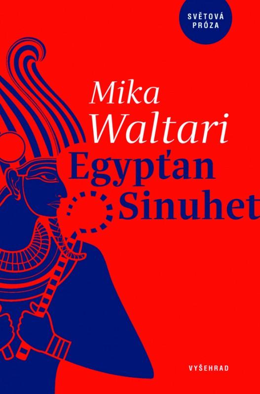 Egypťan Sinuhet - Patnáct knih ze života lékaře Sinuheta