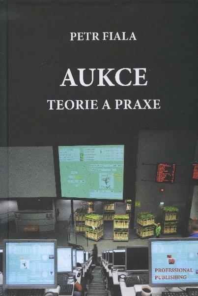 Aukce - teorie a praxe