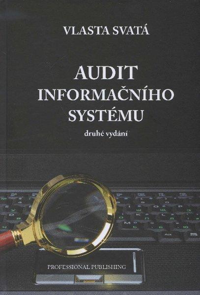 Audit informačního systému - druhé vydání
