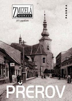 Zmizelá Morava - Přerov - Zmizelá Morava