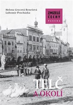 Zmizelé Čechy - Telč a okolí