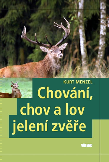 Chování chov a lov jelení zvěře