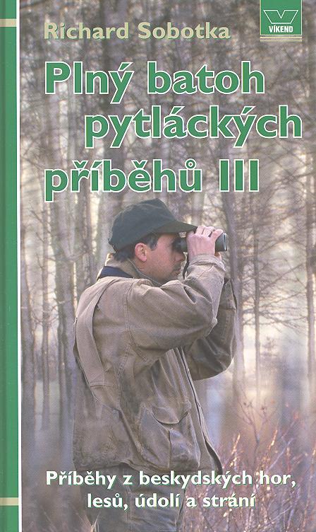 Plný batoh pytláckých příběhů III.