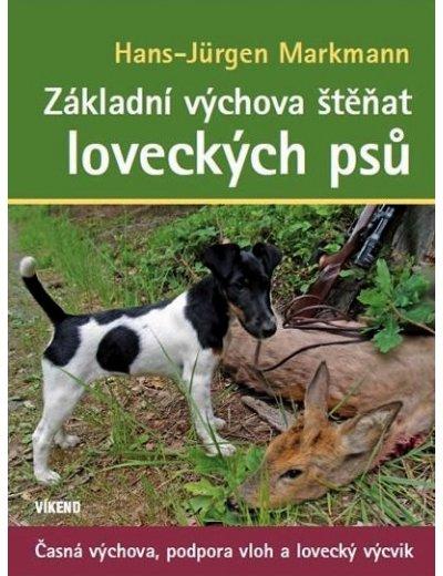 Základní výchova štěňat loveckých psů