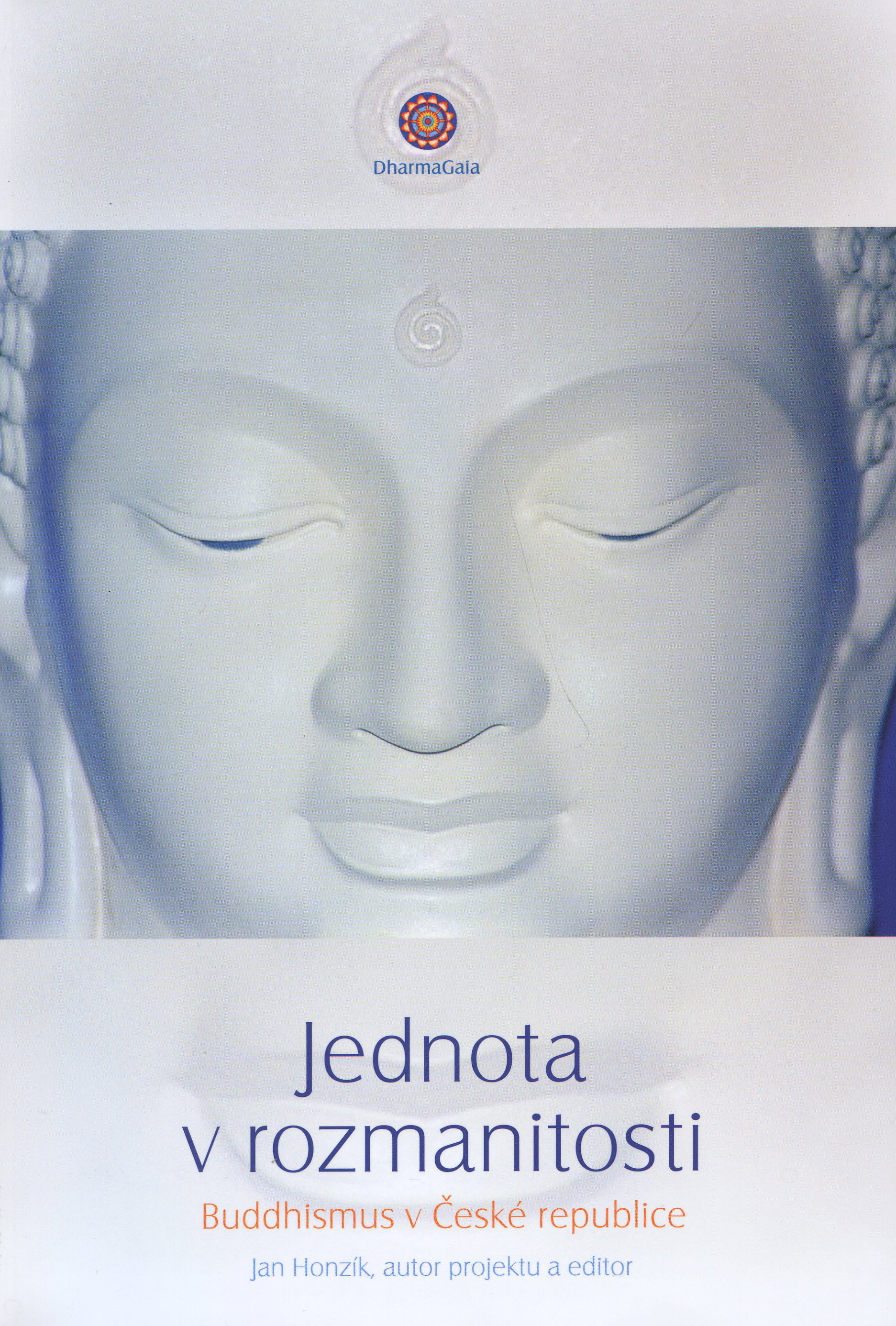 Jednota v rozmanitosti - Současný buddhismus v České republice