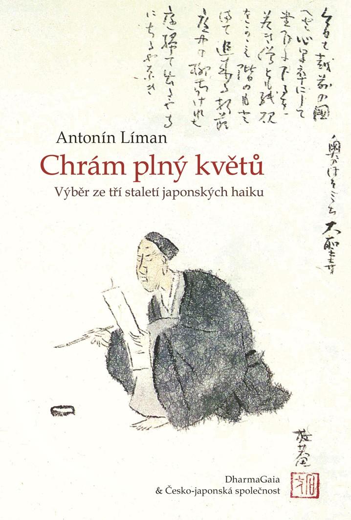 Chrám plný květů - Výběr ze tří staletí japonských haiku
