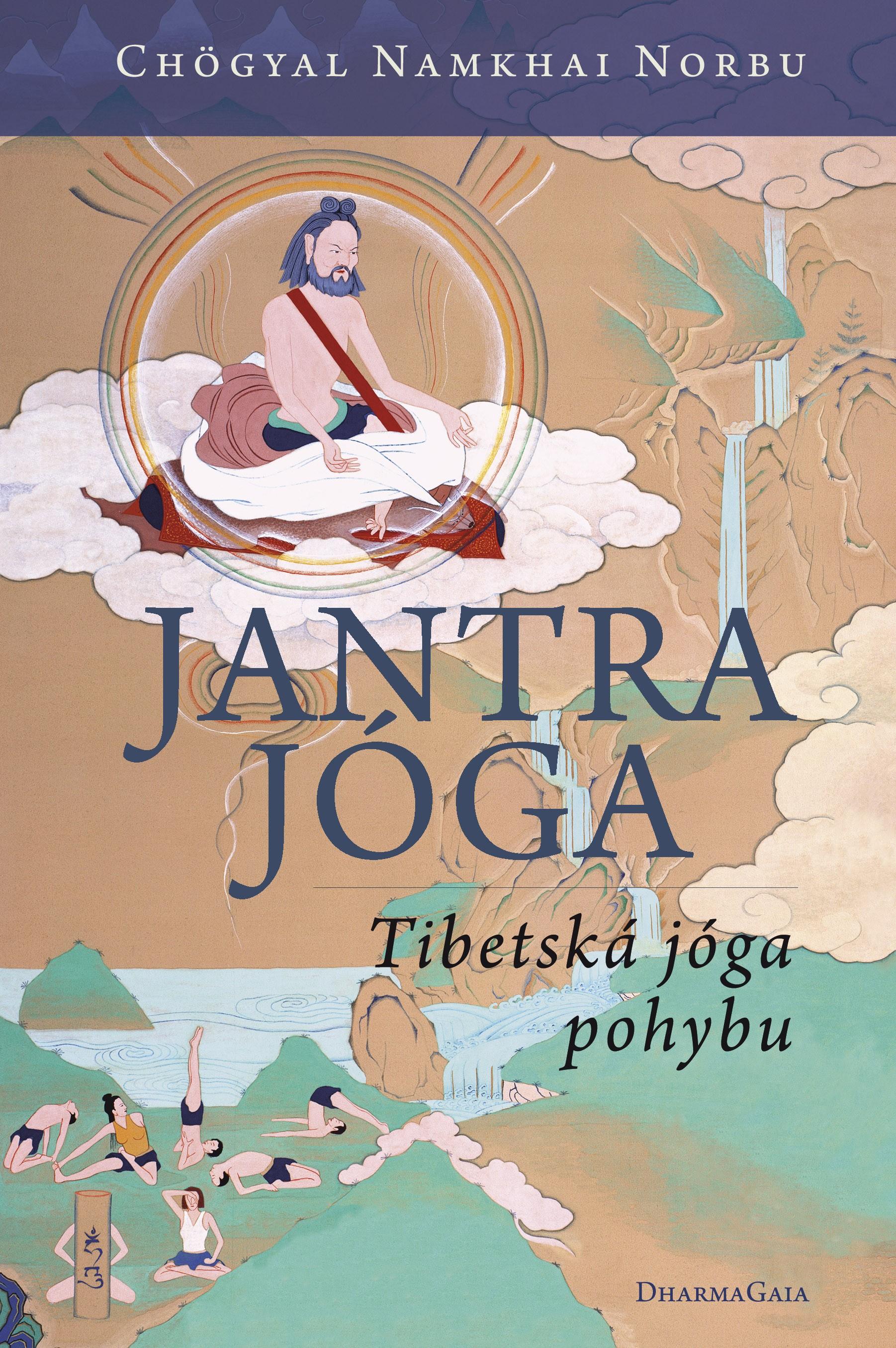 Jantrajóga - Tibetská jóga pohybu