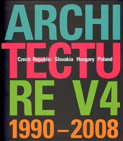 Architecture V4 1990-2008 - Czech Republic – Slovakia – Hungary – Poland