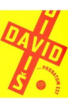 David Diviš ... probatum est