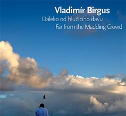 Daleko od hlučícího davu / Far from the Madding Crowd - Fotografie 2007-2016 / Photographs 2007-2016