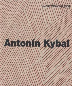 Antonín Kybal - Cesty designu a textilní tvorby