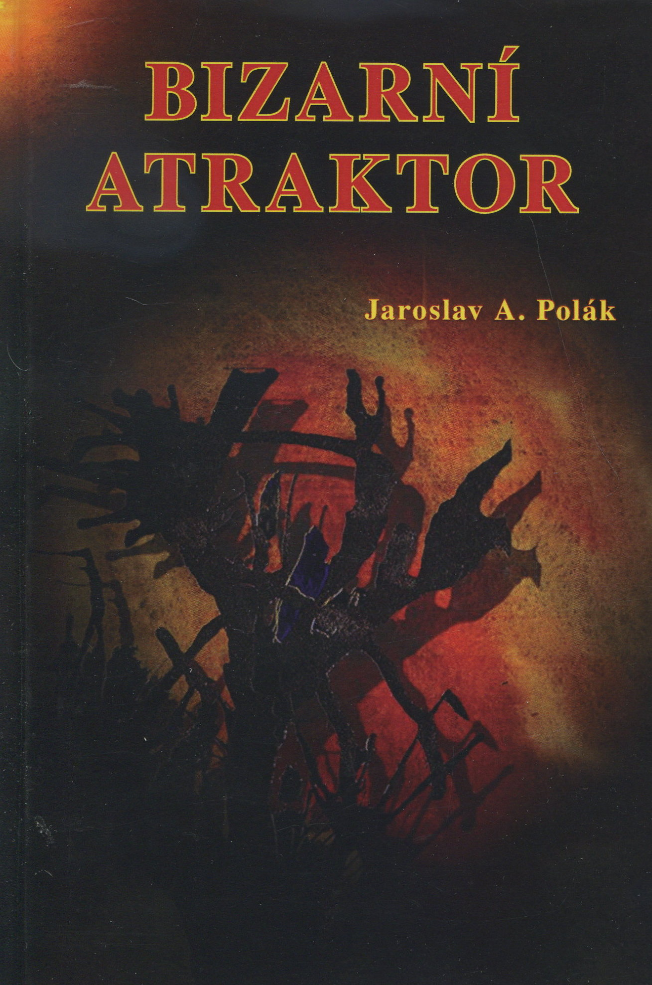 Bizarní atraktor - O zvláštních knihách