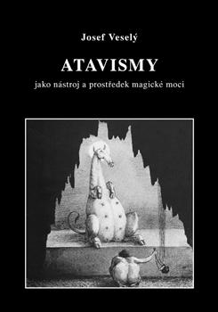 Atavismy - jako nástroj a prostředek magické moci
