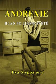 Anorexie - hlad po jiném světě