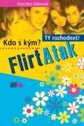FlirtAtak - Kdo s kým? Ty rozhodneš!