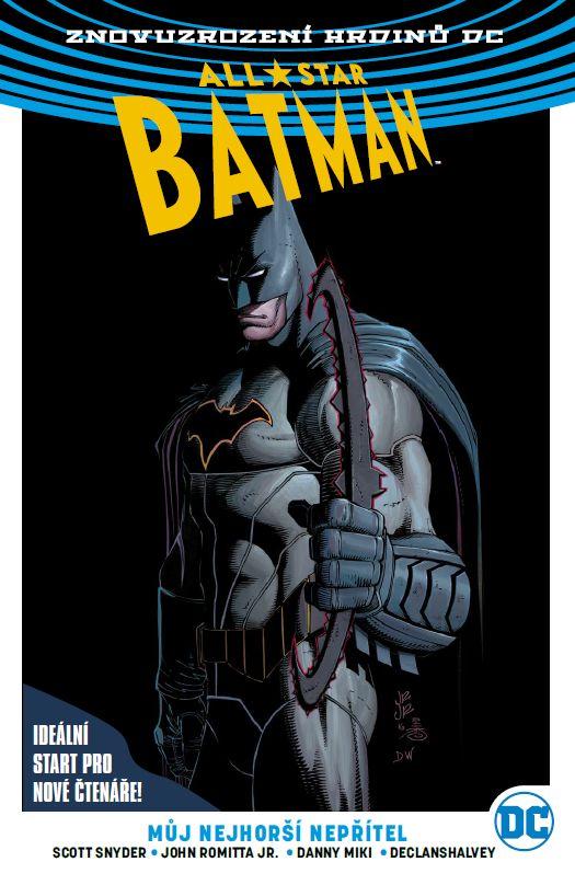 All-Star Batman 1: Můj nejhorší nepřítel (brož.) - Znovuzrození hrdinů DC