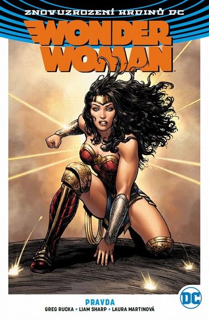 Wonder Woman 3: Pravda - Znovuzrození hrdinů DC