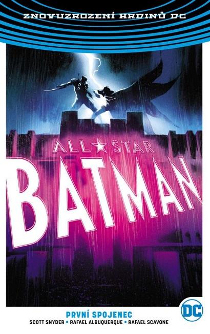 All-Star Batman 3: První spojenec (brož.) - Znovuzrození hrdinů DC