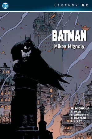 Batman Mikea Mignoly - Legendy DC