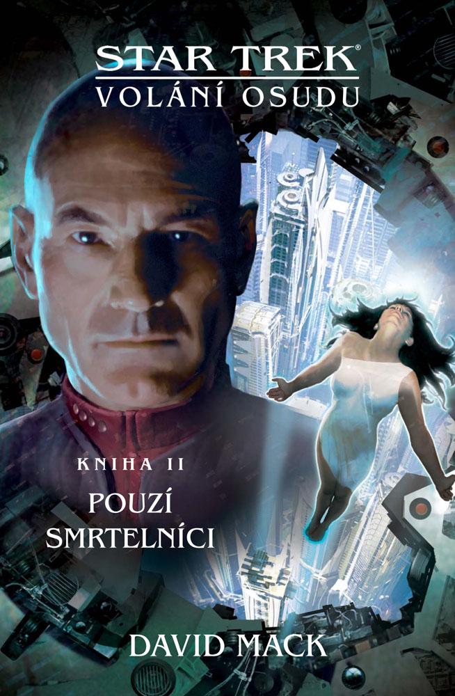 Star Trek: Pouzí smrtelníci - Volání osudu 2