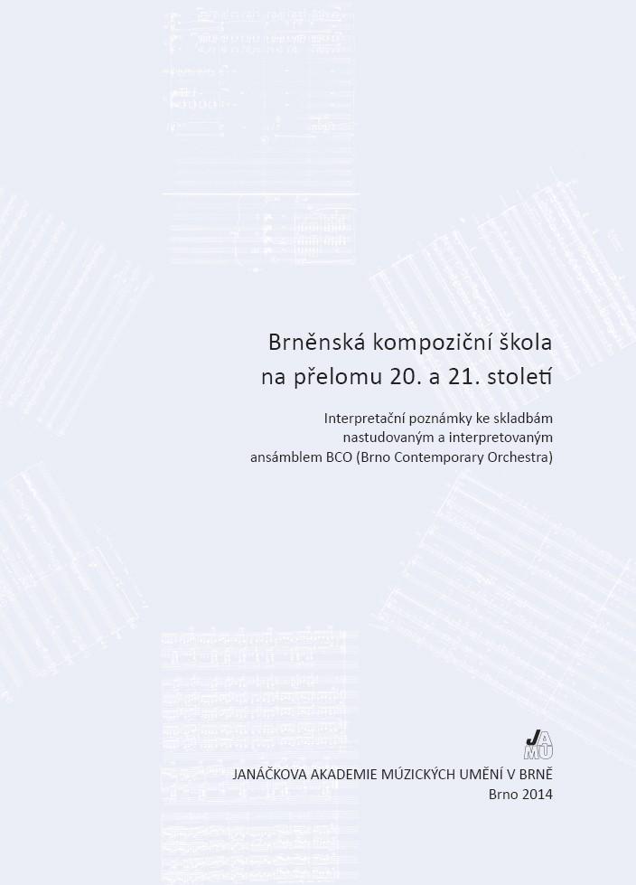 Brněnská kompoziční škola na přelomu 20. a 21. století