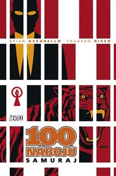 100 nábojů: 07 - Samuraj