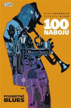 100 nábojů: 08 - Posmrtné blues