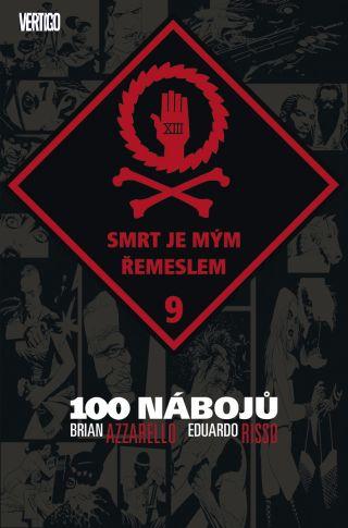 100 nábojů: 09 - Smrt je mým řemeslem
