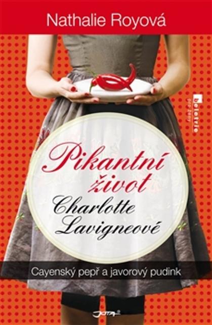 Pikantní život Charlotte Lavigneové