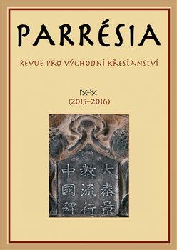 Parrésia IXX (20152016) - Revue pro východní křesťanství