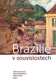 Brazílie v souvislostech