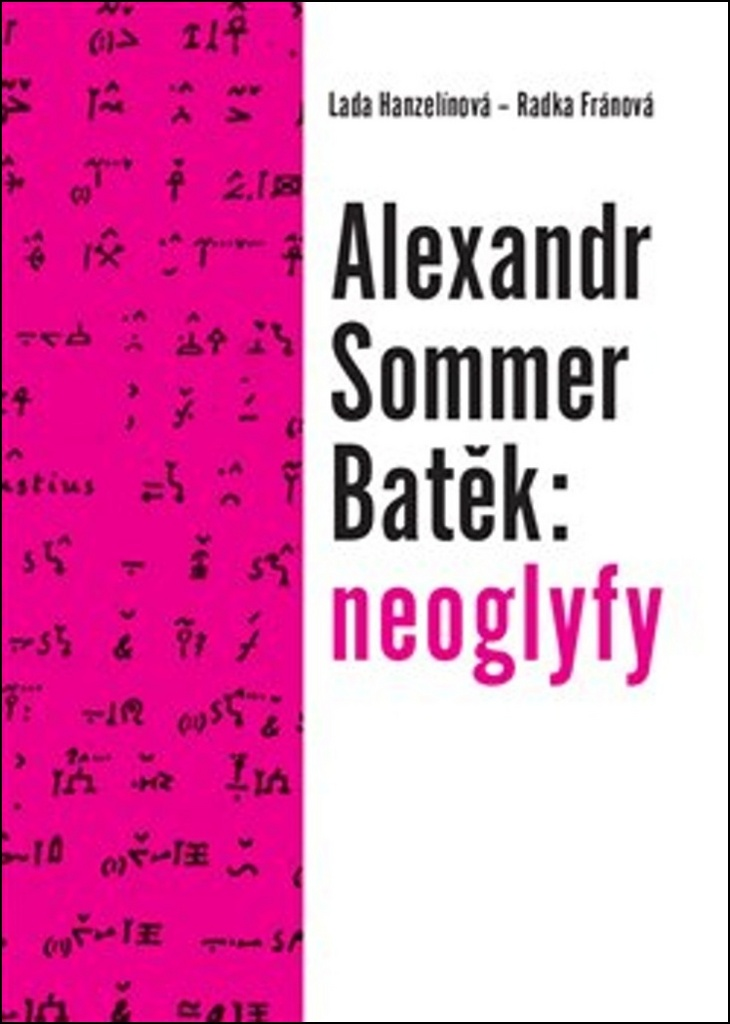 Alexandr Sommer Batěk: neoglyfy