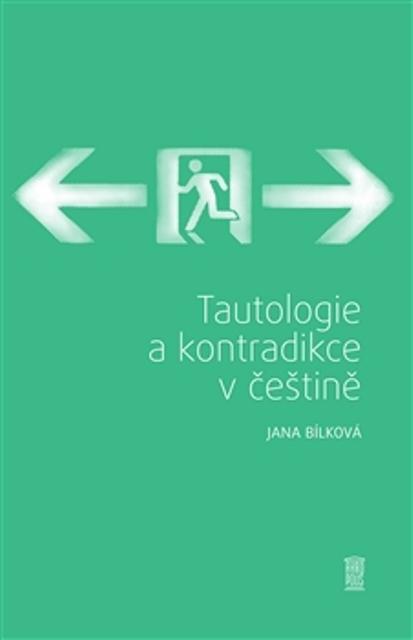 Tautologie a kontradikce v češtině