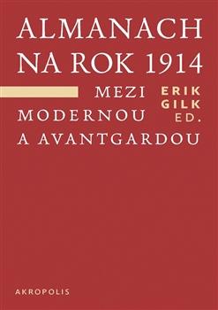 Almanach na rok 1914 - Mezi modernou a avantgardou