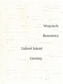Lidové básně / Ozvěny