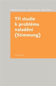 Tři studie k problému naladění - (Stimmung)