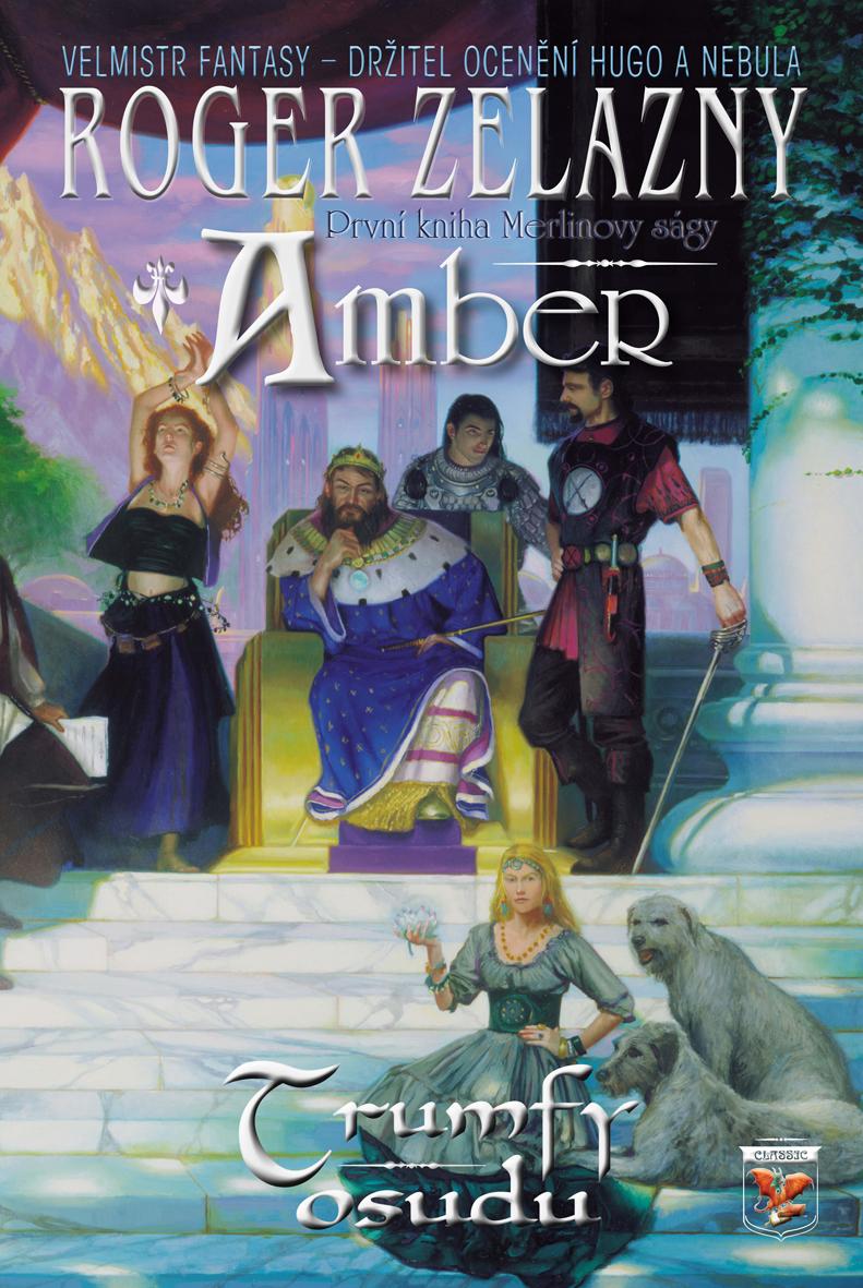 Amber - Trumfy osudu - První kniha Merlinovy ságy