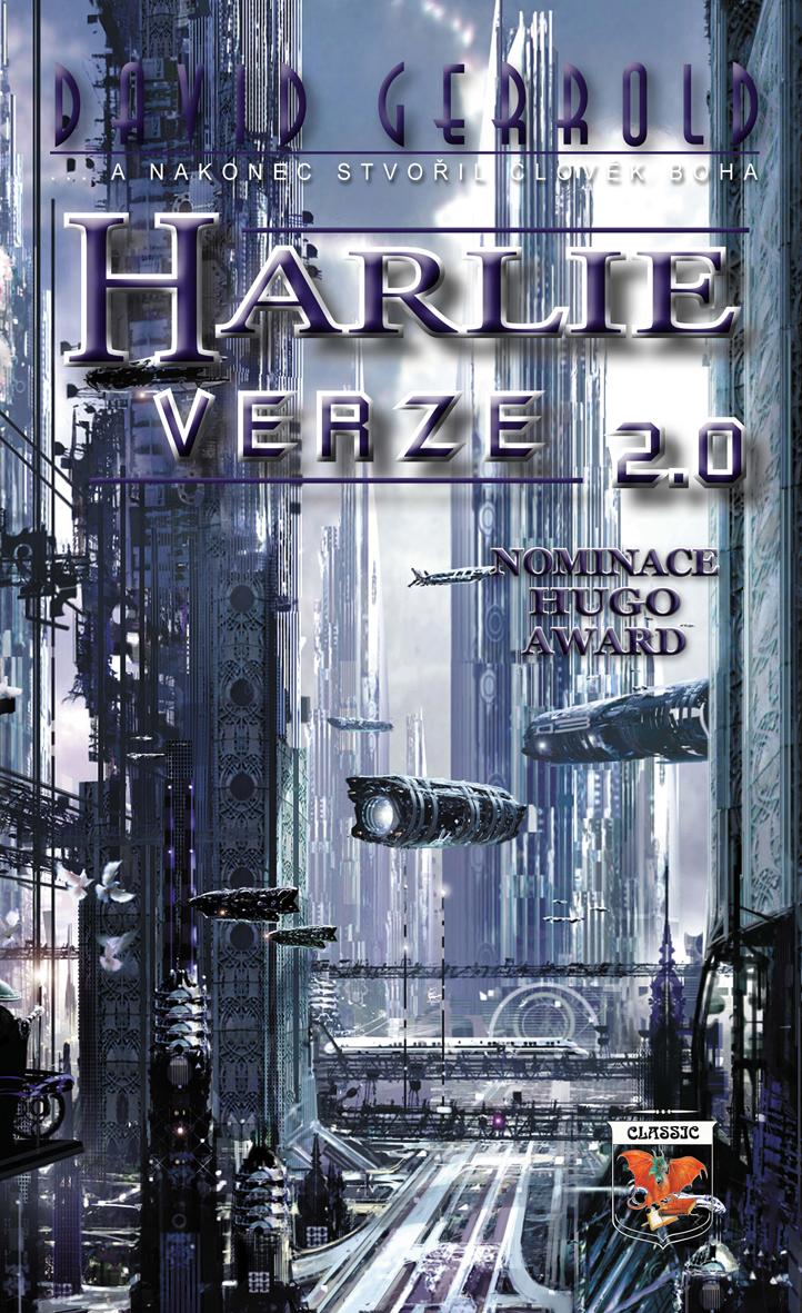 Harlie verze 2.0 - ... a nakoniec stvořil člověk boha