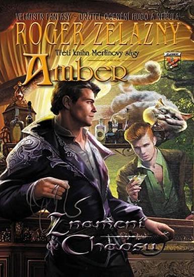 Amber - Znamení chaosu - Třetí kniha Merlinovy ságy
