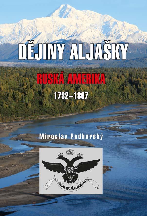Dějiny Aljašky - Ruská Amerika 1732-1867