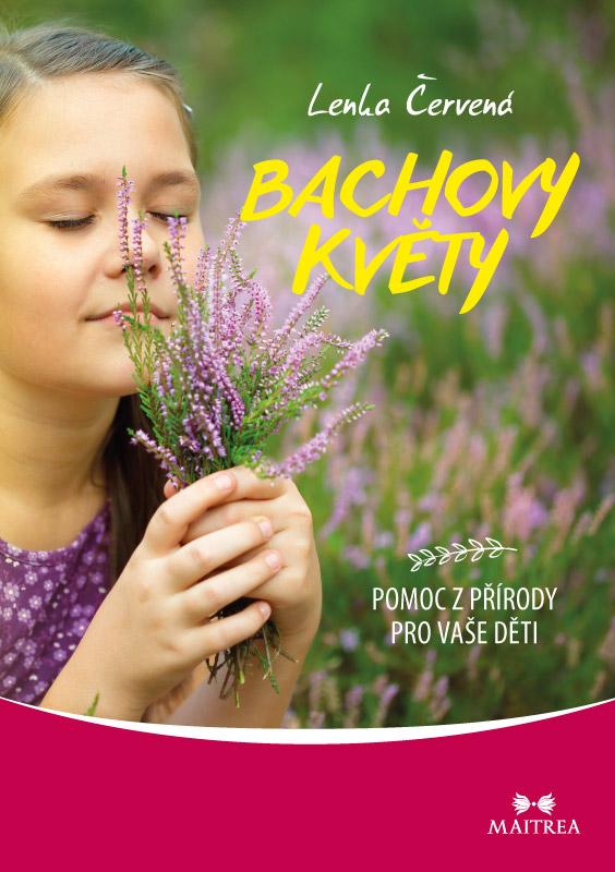 Bachovy květy - Pomoc z přírody pro vaše děti