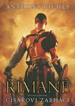 Římané: Císařovi zabijáci