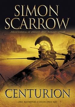 Centurion - Římští legionáři rozhodují o osudu dvou říší