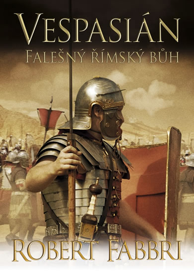 Vespasián: Falešný římský bůh - Vespasián 3