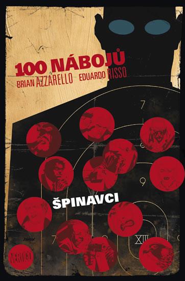 100 nábojů  Špinavci - 100 nábojů 12