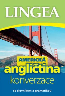 Americká angličtina - konverzace - se slovníkem a gramatikou
