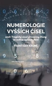 Numerologie vyšších čísel - aneb Tragický osud princezny Diany ve světle vyšších čísel