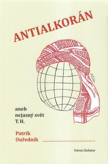 Antialkorán - aneb nejasný svět T. H.
