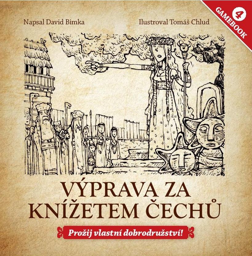 Gamebook 4: Výprava za knížetem Čechů - Prožij vlastní dobrodružství!