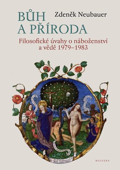 Bůh a příroda - Filosofické úvahy o náboženství a vědě 1979-1983